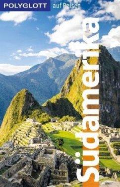 POLYGLOTT auf Reisen Südamerika - Rössig, Wolfgang