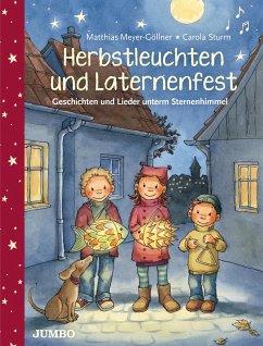 Herbstleuchten und Laternenfest - Meyer-Göllner, Matthias