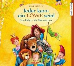 Jeder kann ein Löwe sein!, 2 Audio-CDs - Janisch, Heinz