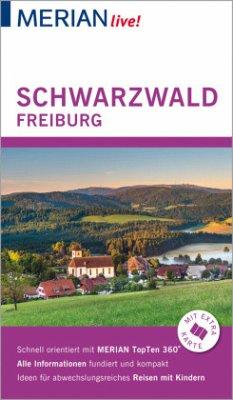 MERIAN live! Reiseführer Schwarzwald Freiburg - Bech, Anja