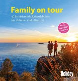 HOLIDAY Reisebuch: Family on tour