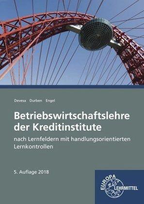 Betriebswirtschaftslehre der Kreditinstitute - Devesa, Michael; Durben, Petra; Engel, Günter