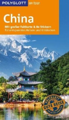 POLYGLOTT on tour Reiseführer China - Lorenz, Erik; Krücker, Franz-Josef; Gerstlacher, Anna