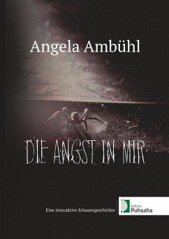 Die Angst in mir - Ambühl, Angela