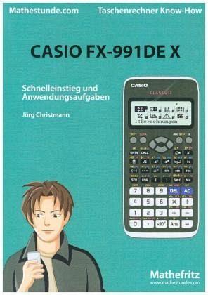 Casio FX-991 DE X - Christmann, Jörg