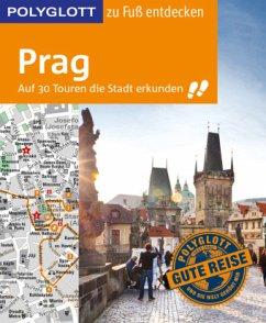 POLYGLOTT Reiseführer Prag zu Fuß entdecken