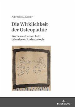 Die Wirklichkeit der Osteopathie