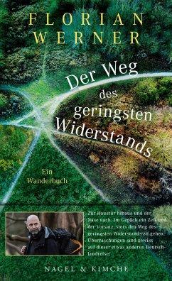 Der Weg des geringsten Widerstands - Werner, Florian