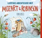 Lustige Abenteuer mit Mozart & Robinson, 1 Audio-CD