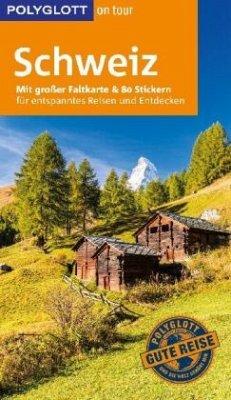 POLYGLOTT on tour Reiseführer Schweiz - Habitz, Gunnar