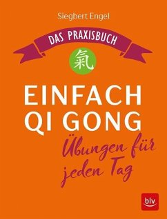 Einfach Qi Gong - Engel, Siegbert