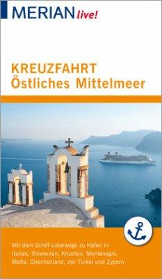 MERIAN live! Reiseführer Kreuzfahrt Östliches M...