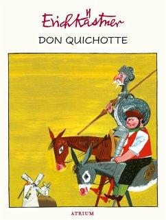 Don Quichotte - Kästner, Erich
