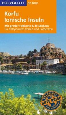 POLYGLOTT on tour Reiseführer Korfu/Ionische Inseln - Christoffel-Crispin, Claudia; Crispin, Gerhard