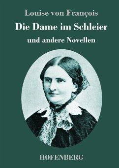 Die Dame im Schleier - François, Louise von