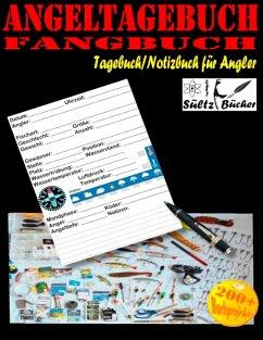 Angeltagebuch - Fangbuch - Tagebuch/Notizbuch für Angler - Sültz, Uwe H.; Sültz, Renate