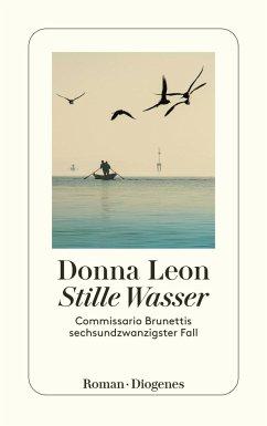 Stille Wasser / Commissario Brunetti Bd.26 - Leon, Donna