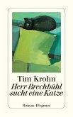 Herr Brechbühl sucht eine Katze / Menschliche Regungen Bd.1