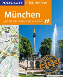 POLYGLOTT Reiseführer München zu Fuß entdecken - Baedeker, Karin