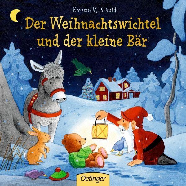 Der Weihnachtswichtel und der kleine Bär (Mängelexemplar) - Schuld, Kerstin M.