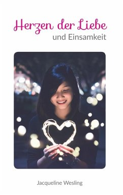 Gedichteband II - Herzen der Liebe und Einsamkeit (eBook, ePUB)