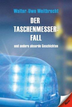 Der Taschenmesserfall (eBook, ePUB) - Weitbrecht, Walter Uwe
