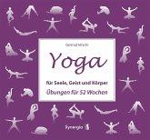 Yoga für Seele, Geist und Körper (eBook, ePUB)