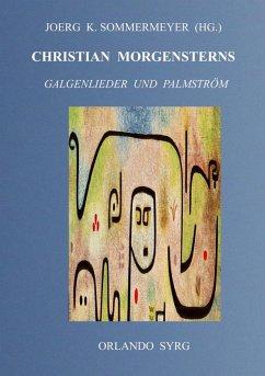 Christian Morgensterns Galgenlieder und Palmström (eBook, ePUB)
