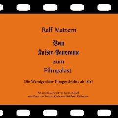 Vom Kaiser-Panorama zum Filmpalast (eBook, ePUB)