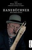 Hanebüchner. Meine Gedichte und Fotos: 70 Jahre Klaus Büchner - Mitbegründer und Sänger von Torfrock (eBook, ePUB)