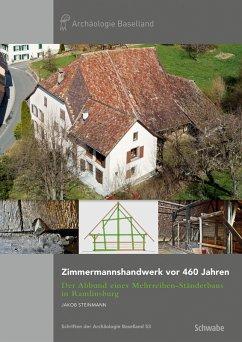 Zimmermannshandwerk vor 460 Jahren (eBook, PDF) - Steinmann, Jakob