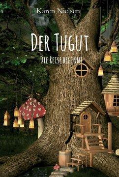 Der Tugut (eBook, ePUB) - Karen Nielsen