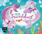 Mein Freundebuch Meerjungfrau