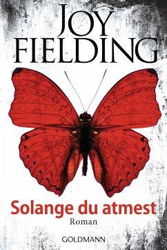 Solange du atmest - Fielding, Joy