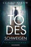 Todesschweigen / Helen Birch Bd.1