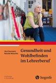 Gesundheit und Wohlbefinden im Lehrerberuf (eBook, ePUB)