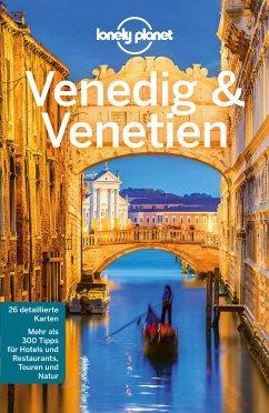 Lonely Planet Reiseführer Venedig & Venetien (eBook, PDF) - Bing, Alison