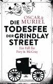 Die Todesfee der Grindlay Street / Frey & McGray Bd.3