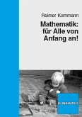 Mathematik: für Alle von Anfang an! (eBook, PDF)