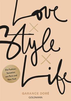 Love x Style x Life - Doré, Garance