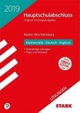 Lösungen zu Original-Prüfungen Hauptschule Baden-Württemberg 2019 - Mathematik, Deutsch, Englisch 9. Klasse