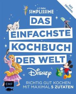 Simplissime - Das einfachste Kochbuch der Welt: Disney - Mallet, Jean-François