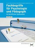 WORT-CHECK Fachbegriffe für Psychologie und Pädagogik im beruflichen Gymnasium