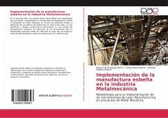 Implementación de la manufactura esbelta en la industria Metalmecánica