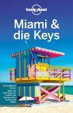 Lonely Planet Reiseführer Miami & the Keys (eBook, PDF)