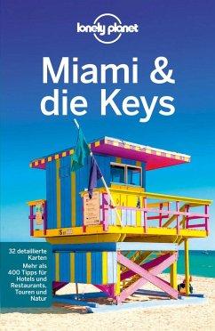 Lonely Planet Reiseführer Miami & the Keys (eBook, PDF) - St. Louis, Regis