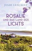 Rosalie und das Land des Lichts / Rosalie Bd.3