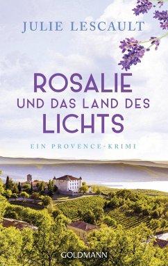 Rosalie und das Land des Lichts / Rosalie Bd.3 - Lescault, Julie