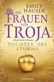 Tochter des Sturms / Die Frauen von Troja Bd.1