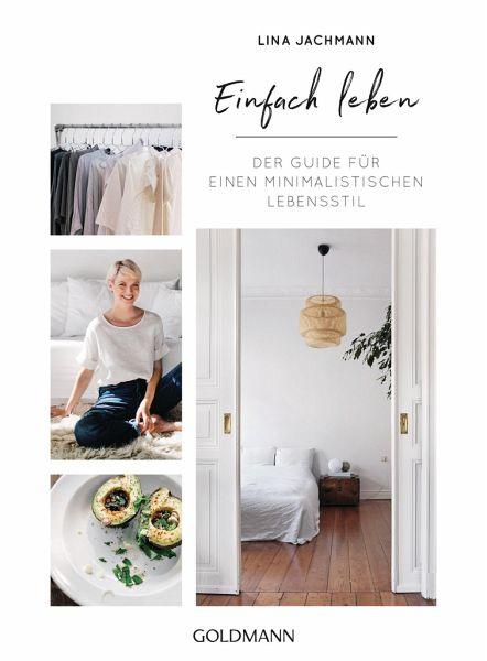 einfach leben von lina jachmann als taschenbuch portofrei bei b. Black Bedroom Furniture Sets. Home Design Ideas